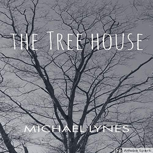 The Tree House: AngelStories Short Story Collection audiobook cover art