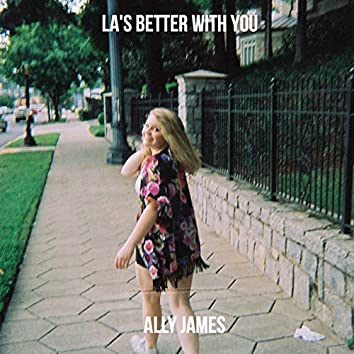 La's Better With You