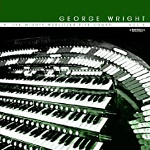 More George Wright At The Mighty Wurlitzer Pipe Organ Vol. 3 (Digitally Remastered) by George Wright (2011-10-24)