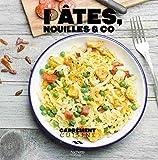Pâtes, nouilles & co (Carrément cuisine)