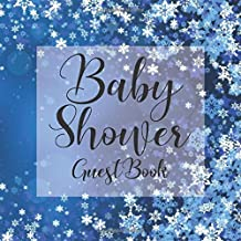 Baby Shower Guest Book: Snowflake Winter Wonderland theme - Gender Reveal Boy Girl Signing Sign In Guestbook, Welcome New Baby with Gift Log Recorder, ... Prediction, Advice Wishes, Photo Milestones