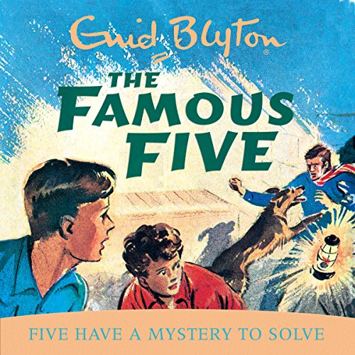 Famous Five: Five Have A Mystery To Solve cover art