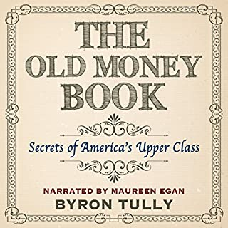 The Old Money Book: How to Live Better While Spending Less audiobook cover art