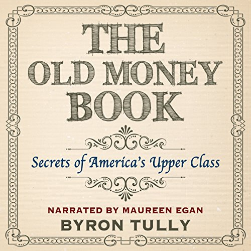 Couverture de The Old Money Book: How to Live Better While Spending Less