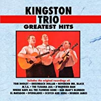Kingston Trio Greatest Hits by The Kingston Trio (1991-01-15)