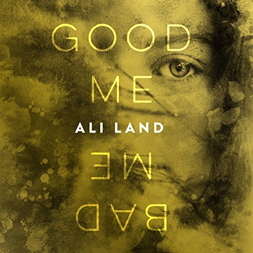 Good Me Bad Me audiobook cover art