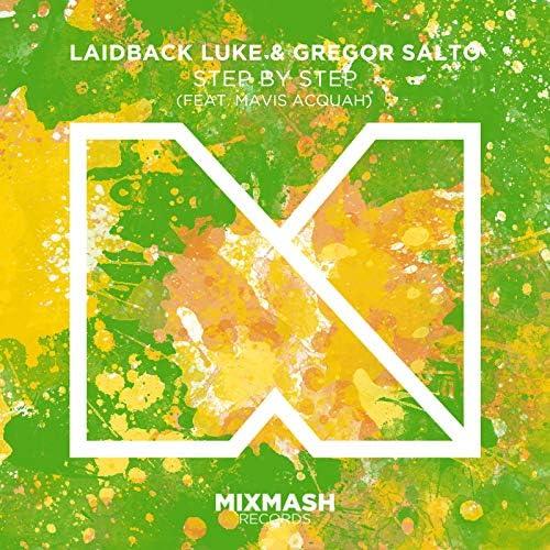 Laidback Luke & Gregor Salto feat. Mavis Acquah