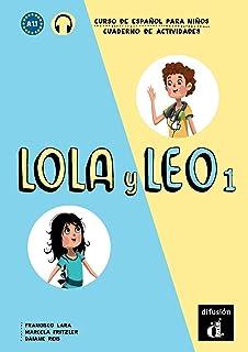 Lola y Leo 1 Cuaderno de ejercicios: Lola y Leo 1 Cuaderno de ejercicios