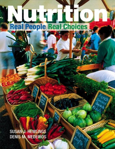 Nutrition: Real People, Real Choices Value Pack (includes MyNutritionLab Student Access Kit for Nutrition: Real People,