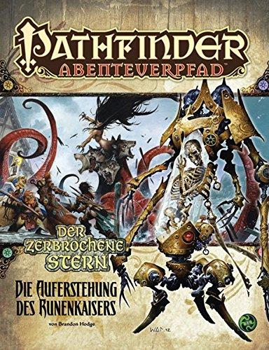 Die Auferstehung des Runenkaisers – Der zerbrochene Stern 6/6: Pathfinder Abenteuerpfad 30