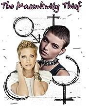 The Masculinity Thief (English Edition)