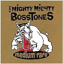 mighty mighty bosstones medium rare