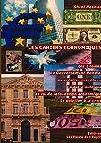 Les cahiers économiques ; Les 5 tomes ; Le Gouvernement Mondial ; La création monétaire ; La dette publique ; La loi de refondation économique ; La solution à la crise