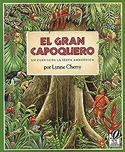 El Gran Capoquero: Un Cuento de la Selva Amazonica (The Great Kapok Tree: A Tale of the Amazon Rain Forest)