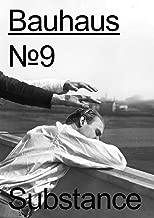 Bauhaus No. 9: Substance: The Magazine of the Bauhaus Dessau Foundation