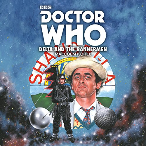 Doctor Who: Delta and the Bannermen audiobook cover art