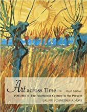 Art across Time Vol. 2: The Fourteenth Century to the Present