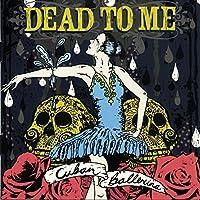Cuban Ballerina by Dead To Me (2006-07-10)