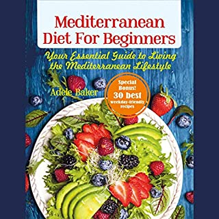 Mediterranean Diet for Beginners: Your Essential Guide to Living the Mediterranean Lifestyle cover art