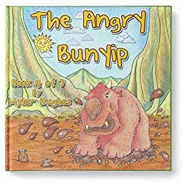 The Angry Bunyip: Book 4 of 7 - Ages 3-8 - (Adventures of the Brave Seven) by [Myler Hughes]