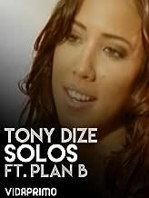 Tony Dize - Solos Feat. Plan B