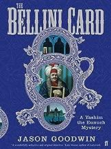 Bellini Card, The by Jason Goodwin (2008-08-01)