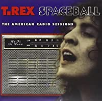 Spaceball: The American Radio Sessions by Marc Bolan (2010-01-12)