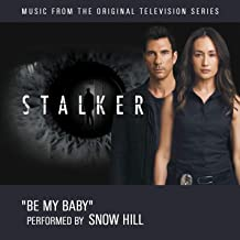Be My Baby (Music From the Original Television Series Stalker)