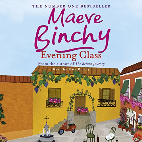 Evening Class                   By:                                                                                                                                 Maeve Binchy                               Narrated by:                                                                                                                                 Kate Binchy                      Length: 14 hrs and 54 mins     15 ratings     Overall 4.2