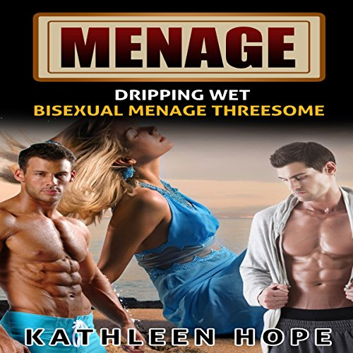 Menage: Dripping Wet audiobook cover art