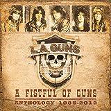 Songtexte von L.A. Guns - A Fistful of Guns: Anthology 1985-2012