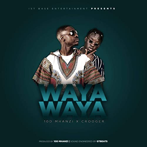 Waya Waya by 10D Mhanzi & Crooger on Amazon Music - Amazon com