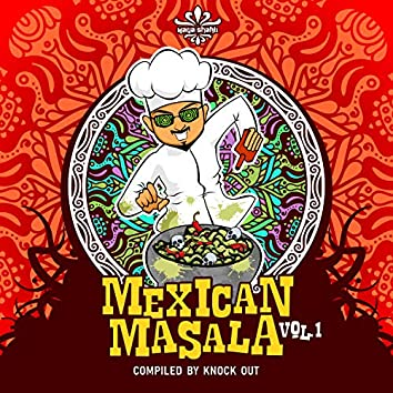 Mexican Masala Vol.1 Compiled by Knock Out