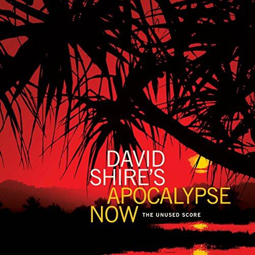 David Shire's Apocalypse Now - The Unused Score