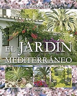 Jardin Mediterraneo (Plantas De Jardín nº 8) eBook: Schutz, Jean ...
