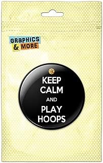 Keep Calm And Play Hoops Basketball Kitchen Refrigerator Locker Button Magnet - 3 Inch Diameter