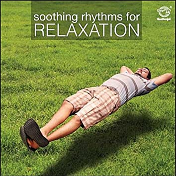 Soothing Rhythms for Relaxation