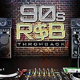Throwback! 90s R&B [Clean]