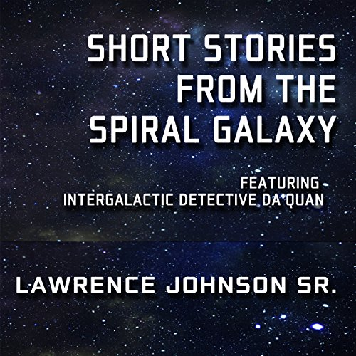 Short Stories from the Spiral Galaxy audiobook cover art