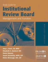 Study Guide for Institutional Review Board Management and Function