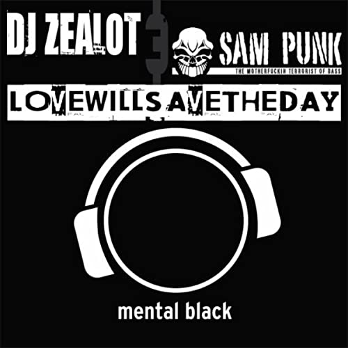 Love Will Save The Day by DJ Zealot & Sam Punk on Amazon Music