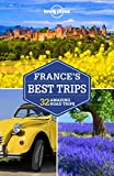 Lonely Planet France's Best Trips (Trips Country)