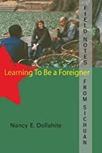 Field Notes from Sichuan: Learning to be a Foreigner