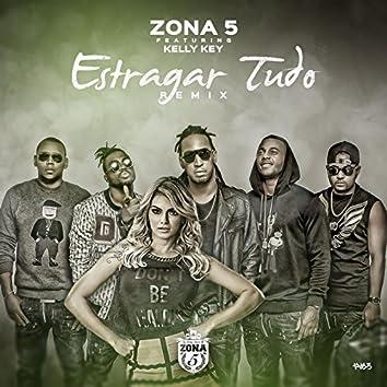 Estragar Tudo (Remix) [feat. Kelly Key]