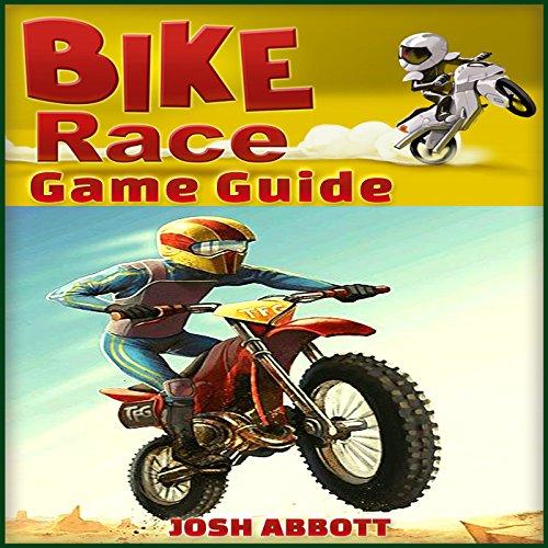Bike Race Free Game Guide audiobook cover art