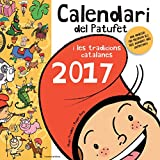 Calendari Del Patufet I Les Tradicions Catalanes 2017 (Altres infantil) - 9788490345016