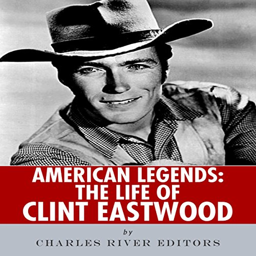 American Legends: The Life of Clint Eastwood audiobook cover art
