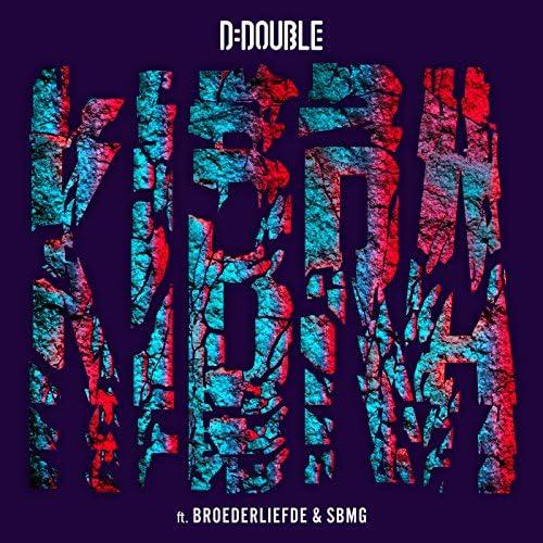 D-Double feat. Broederliefde & SBMG