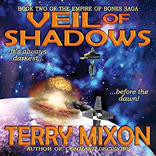 Veil of Shadows     Book 2 of The Empire of Bones Saga              By:                                                                                                                                 Terry Mixon                               Narrated by:                                                                                                                                 Veronica Giguere                      Length: 8 hrs and 51 mins     95 ratings     Overall 4.5