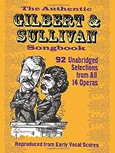 The Authentic Gilbert & Sullivan Songbook (Dover Vocal Scores)
